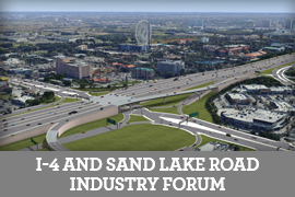 I-4 and Sand Lake Industry Forum